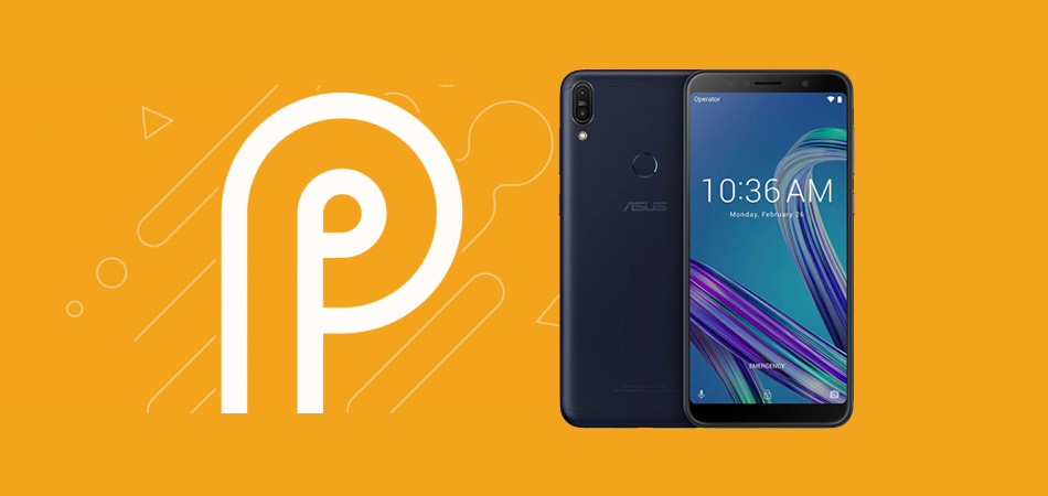 DOWNLOADS ANDROID PIE OFFICIAL CHO ASUS ZENFONE MAX PRO M1